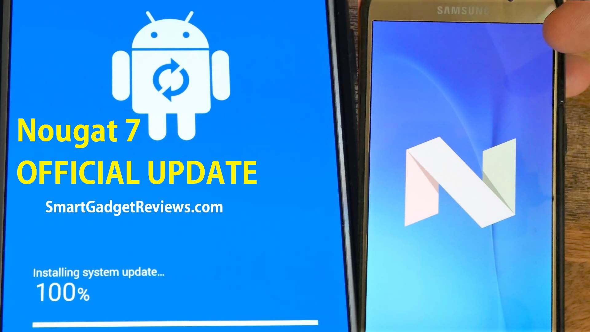 How To Get Samsung Nougat 7 Android Update for Mobile phone